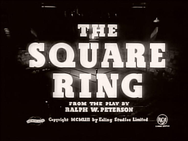 Main title from The Square Ring (1953)