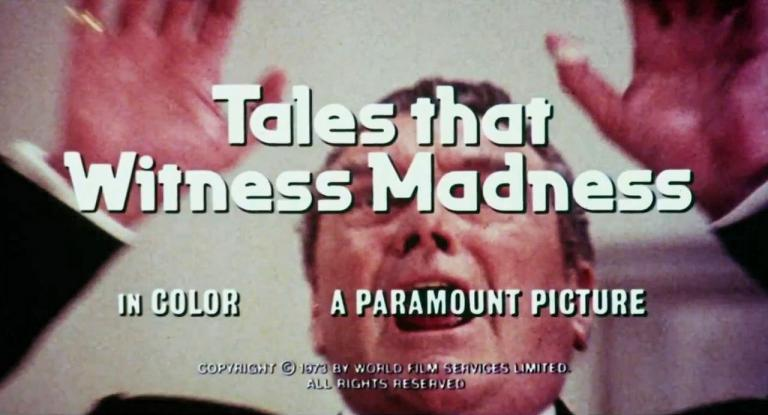 Main title from Tales That Witness Madness (1973) (1). In color. A Paramount picture. Copyright 1973 by World Film Services Limited. All rights reserved