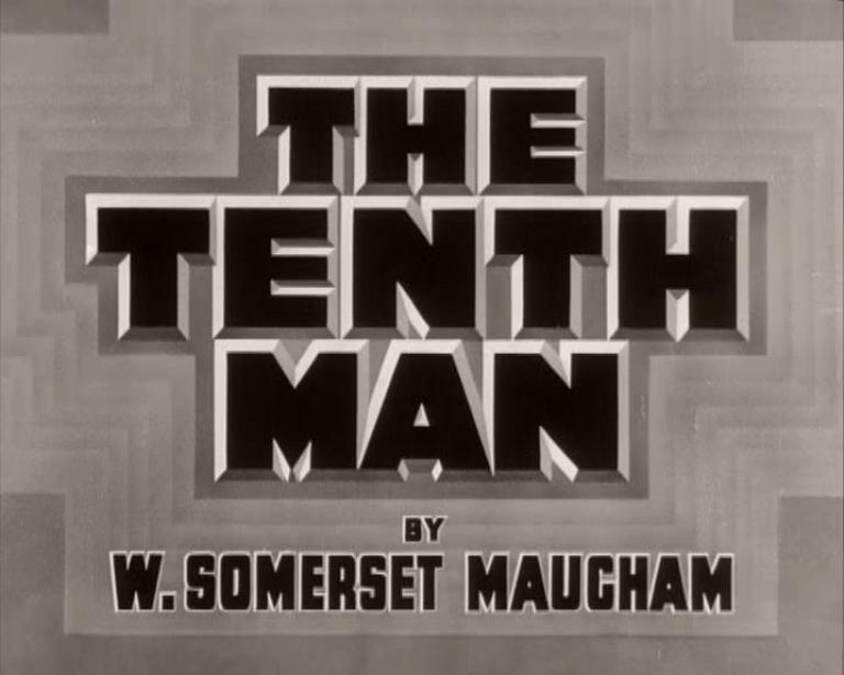 Main title from The Tenth Man (1936), by W. Somerset Maugham