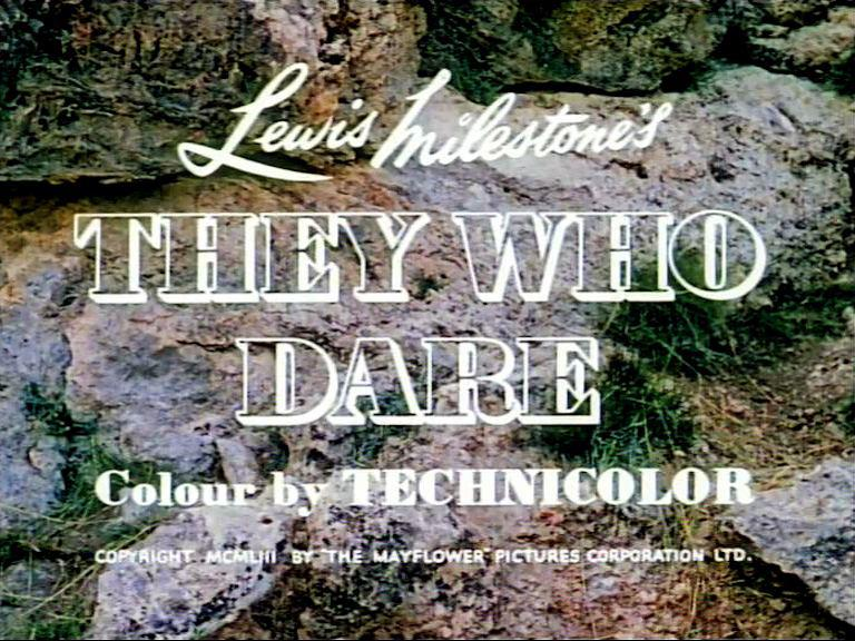 Main title from They Who Dare (1954)