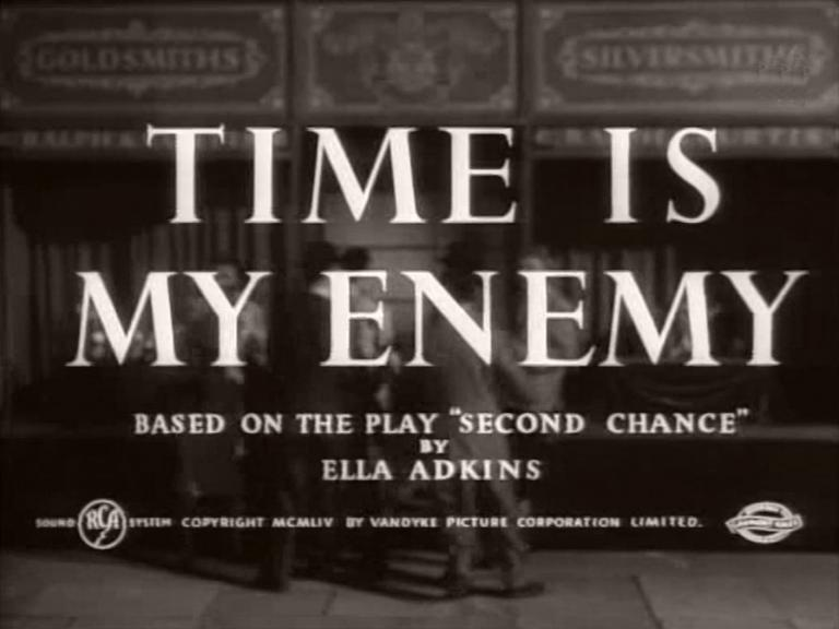 Main title from Time Is My Enemy (1954) (4). Based on the play 'Second Chance' by Ella Adkins
