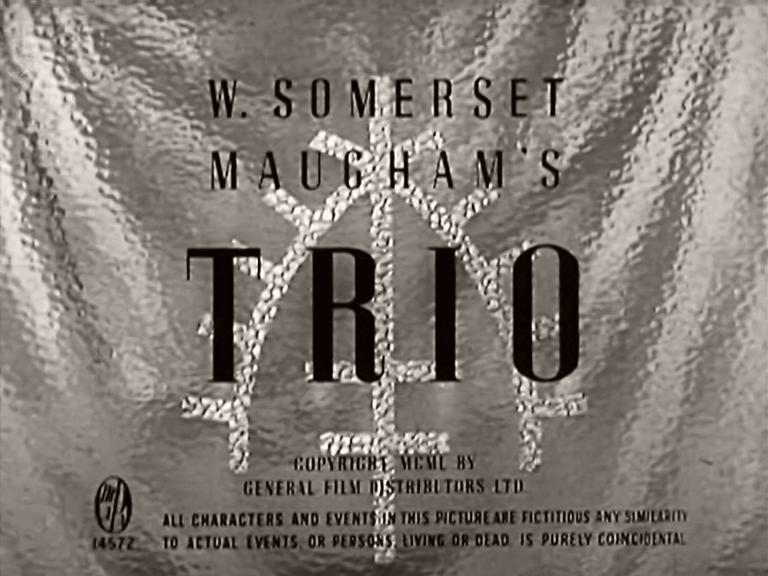 Main title from Trio (1950) (3). W Somerset Maugham's Trio