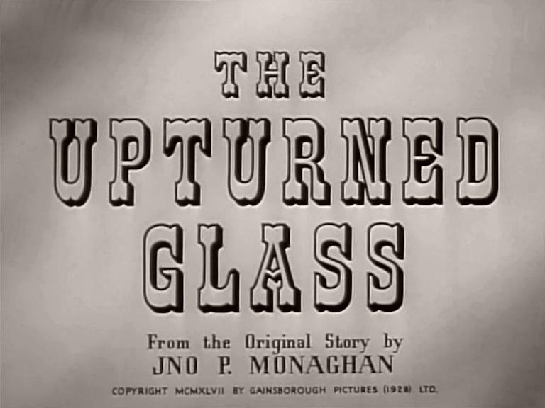 Main title from The Upturned Glass (1947)