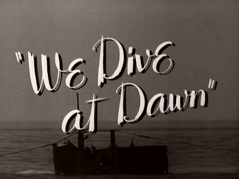 Main title from We Dive at Dawn (1943) (4)