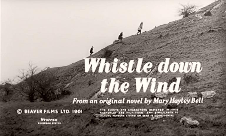 Main title from Whistle Down the Wind (1961) (4).   From an original novel by Mary Hayley Bell