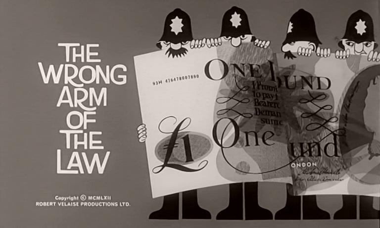Main title from The Wrong Arm of the Law (1963) (5). Copyright MCMLXII Robert Velaise Productions Ltd