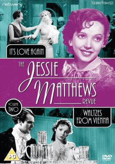 The Jessie Matthews Revue Volume Two from Network and The British Film. Features It's Love Again and Waltzes from Vienna