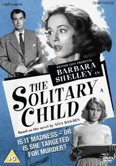 The Solitary Child DVD from Network and The British Film.  Features Barbara Shelley as Harriet and Philip Friend as James Random