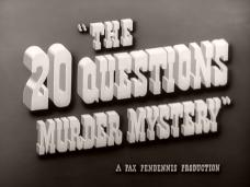 Main title from The 20 Questions Murder Mystery (1950) (2)