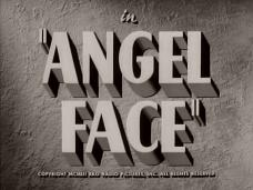 Angel Face (1952) opening credits
