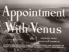 Appointment with Venus (1951) opening credits