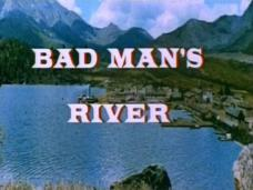 Bad Man's River (1971) opening credits