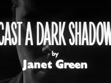 Cast a Dark Shadow (1955) opening credits (3)