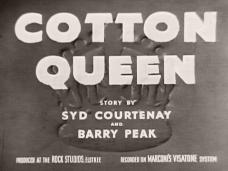 Main title from Cotton Queen (1937) (5). Story by Syd Courtenay and Barry Peak