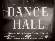 Dance Hall (1950) opening credits