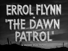 The Dawn Patrol (1938) opening credits