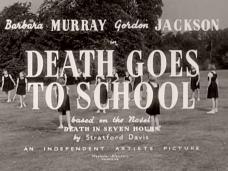 Death Goes to School (1953) opening credits (1)