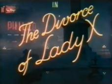 The Divorce of Lady X (1938) opening credits