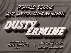 Dusty Ermine (1936) opening credits