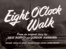 Eight O'Clock Walk (1954) opening credits
