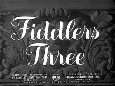 Main title from Fiddlers Three (1944)
