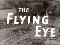The Flying Eye (1955) opening credits