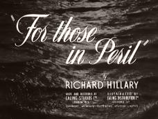 For Those in Peril (1944) opening credits (2)