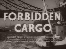 Forbidden Cargo (1954) opening credits
