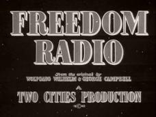 Main title from Freedom Radio (1941).  From the original by Wolfgang Wilhelm and George Campbell.  A Two Cities Production copyright 1940