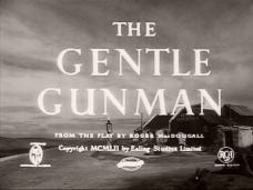 The Gentle Gunman (1952) opening credits