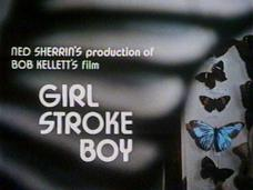 Girl Stroke Boy (1973) opening credits