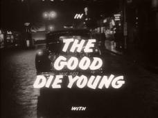 The Good Die Young (1954) opening credits (5)