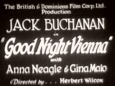 Goodnight, Vienna (1932) opening credits