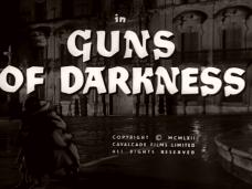 Guns of Darkness (1962) opening credits (5)