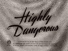 Highly Dangerous (1950) opening credits