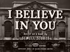 I Believe in You (1952) opening credits