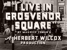 I Live in Grosvenor Square (1945) opening credits