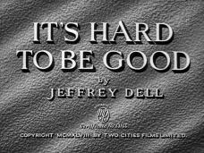 Main title from It's Hard to Be Good (1948) (4). By Jeffrey Dell