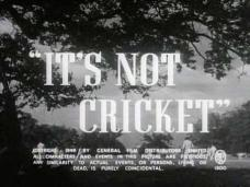 It's Not Cricket (1949) opening credits