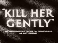 Kill Her Gently (1957) opening credits (6)