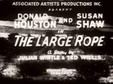 The Large Rope (1953) opening credits (1)