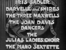Main title from Laugh It Off (1940) (9). Darvelle and Shires, The Thee Maxwells, The Joan Davis Dancers, The Julias Ladies Choir, The Piano Sextette