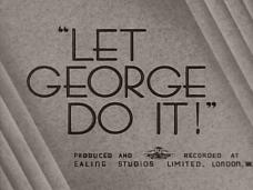 Let George Do It! (1940) opening credits