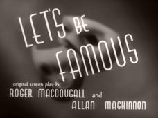 Let's Be Famous (1939) opening credits (3)