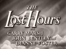 Main title from The Lost Hours (1952) (3). With Garry Marsh, John Bentley, Dianne Foster