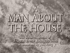 A Man About the House (1947) opening credits (3)