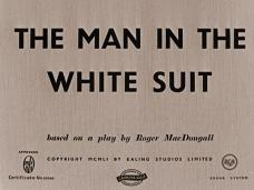 The Man in the White Suit (1951) opening credits