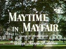 Maytime in Mayfair (1949) opening credits