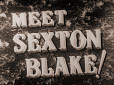 Meet Sexton Blake (1945) opening credits