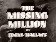 Main title from The Missing Million (1942) (2). By Edgar Wallace